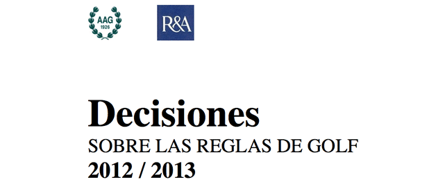 Libro de Decisiones Sobre Reglas de Golf 2012-2013