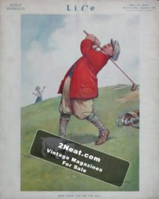 """LIFE Magazine 1914-09-03/ Excellent and humorous golf theme art, """"Keep your eye on the ball,"""" art by Harold C. Earnshaw"""