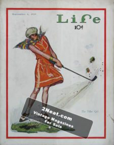 """LIFE Magazine 1929-09-06/ Cover Young woman in orange swinging her golf club and missing the ball, but sending grass clumps flying, """"The Tiller Girl,"""" art not signed"""