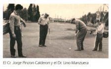 Cr. Jorge Pinzón Calderón y Dr. Lino Manzuera 1953