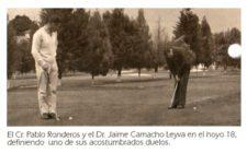 Cr. Pablo Rodneros y Dr. Jaime Camacho Leyva en hoyo 18.fw