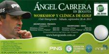 Ángel Cabrera dará Clínica de Golf en Colombia
