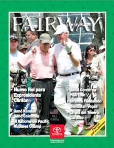 Bill Clinton; Expresidente de USA y Embajador Mundial del Golf