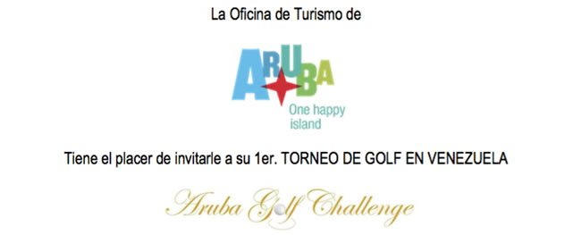 La Oficina de Turismo de Aruba tiene el placer de invitarle a su 1er. Torneo de Golf en Venezuela: Aruba Golf Challenge