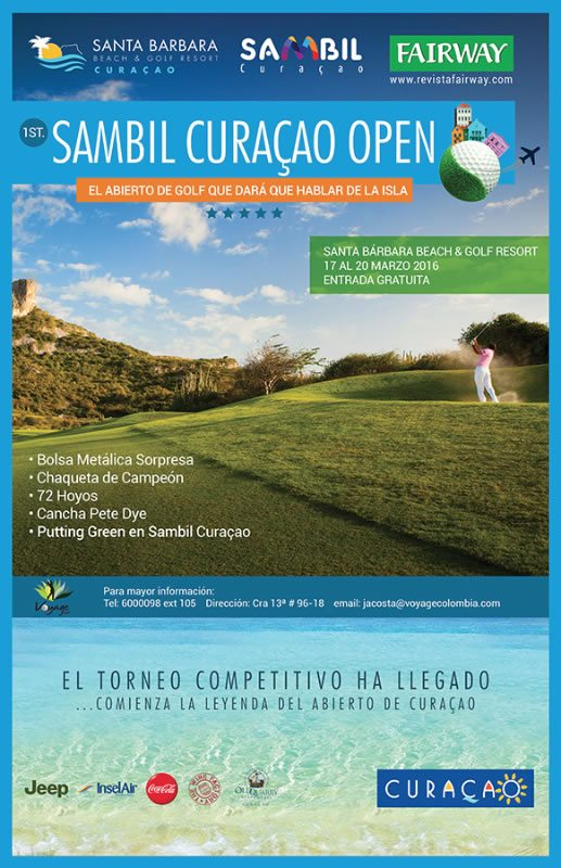 1st Sambil Curaçao Open, 17 al 26 de Marzo. Santa Bárbara Beach & Golf Resort