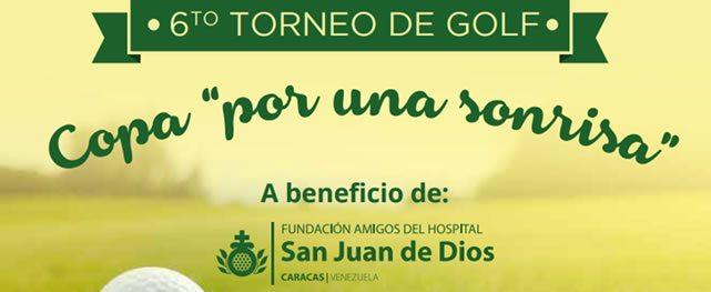 """6to Torneo de Golf – Copa """"Por una Sonrisa"""" a beneficio de la Fundación Amigos del Hospital San Juan de Dios"""