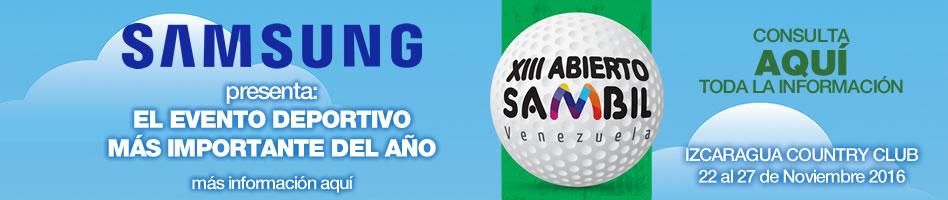 SAMSUNG presenta: El Evento Deportivo más importante del año. XIII Abierto Sambil. Izcaragua Country Club, 23 al 27 de Noviembre 2016