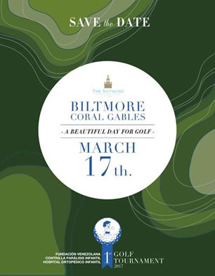 Save the Date - 1st Golf Tournament - Fundación Venezolana Contra la Parálisis Infantil - Biltmore, Coral Hables. Marzo 17