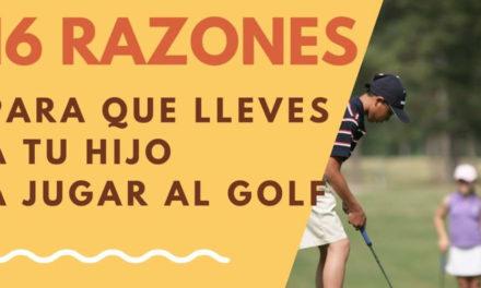 16 razones para animar a tu hijo a jugar al golf