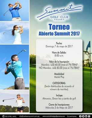 Torneo Abierto Summit 2017, 7 de Mayo, Summit Golf Club Panamá