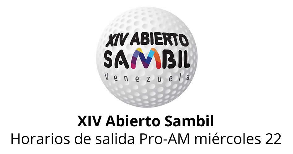 XIV Abierto Sambil, horarios de salida del Pro-AM miércoles 22