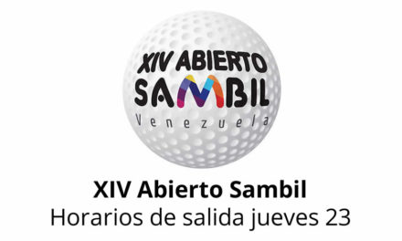 XIV Abierto Sambil, horarios de salida jueves 23