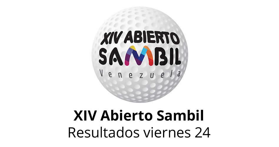 XIV Abierto Sambil, resultados viernes 24