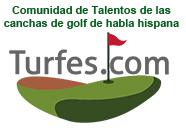 Turfes, comunidad de Talentos de las canchas de golf de habla hispana