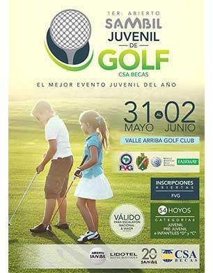 1er Abierto Sambil Juvenil de Golf CSA Becas, 31 al 2 de Mayo y Junio. Valle Arriba Golf Club
