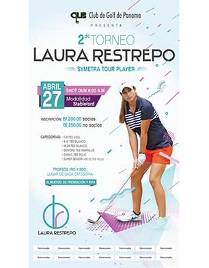 2do Torneo Laura Restrepo Symetra Tour Player. 27 de abril. Club de Golf de Panamá