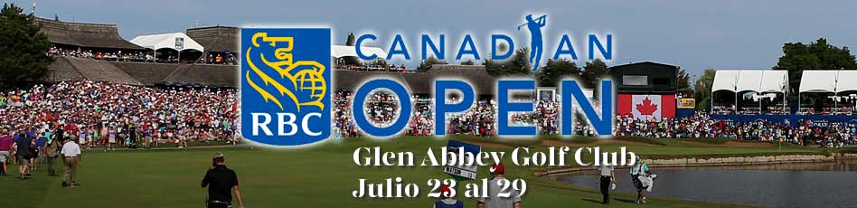 RBC Candian Open, Glen Abbey Golf Course. 23 al 29 de julio