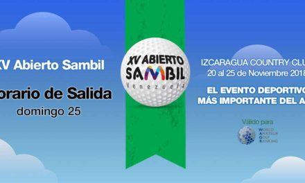 XV Abierto Sambil, horario de salida domingo 25