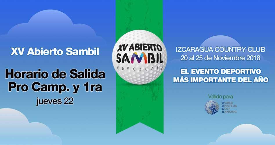 XV Abierto Sambil, horario de salida jueves 22 Pro Camp y 1ra