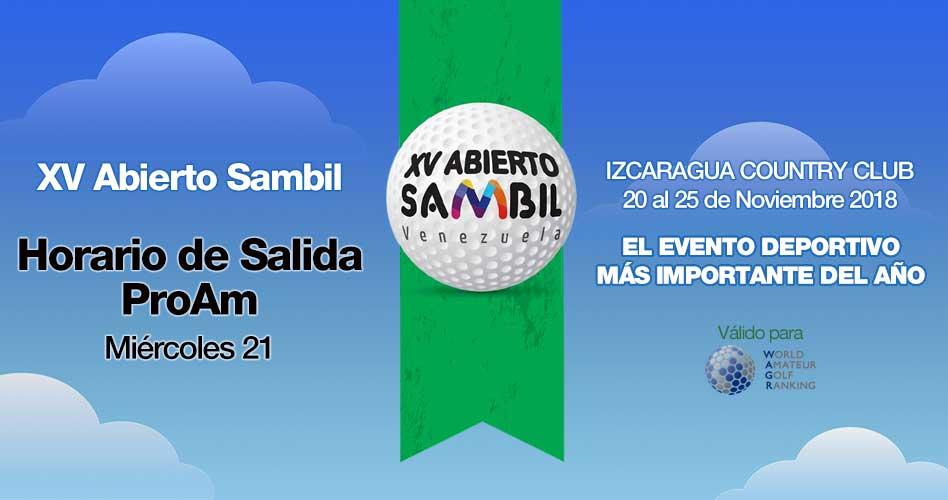 XV Abierto Sambil, Horario de Salida ProAm