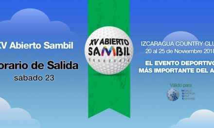 XV Abierto Sambil, horario de salida sábado 24