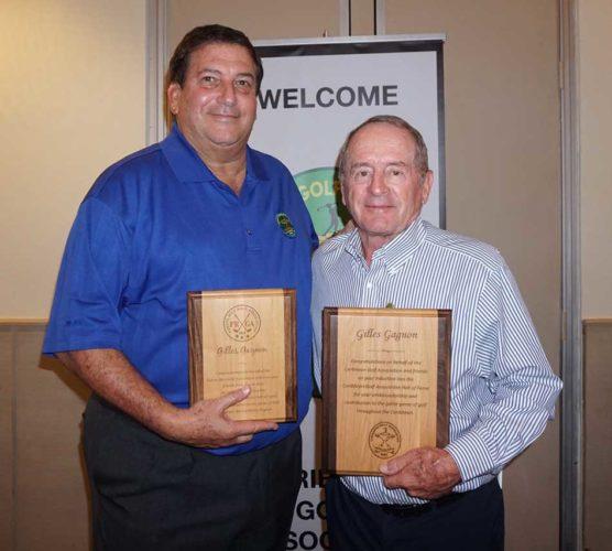 Sidney Wolf, Presidente de la CGA, y Gilles Gagnon, quien fue honrado por sus innumerables contribuciones al crecimiento del golf en la República Dominicana y en todo el Caribe