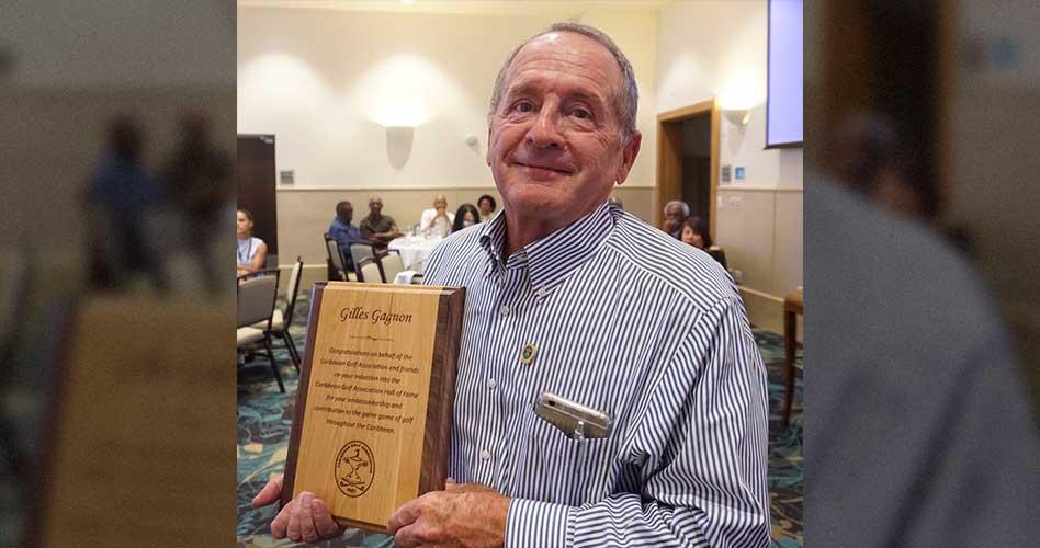 Gilles Gagnon de Casa de Campo fue incluido en el Salón de la Fama de la Asociación de Golf del Caribe