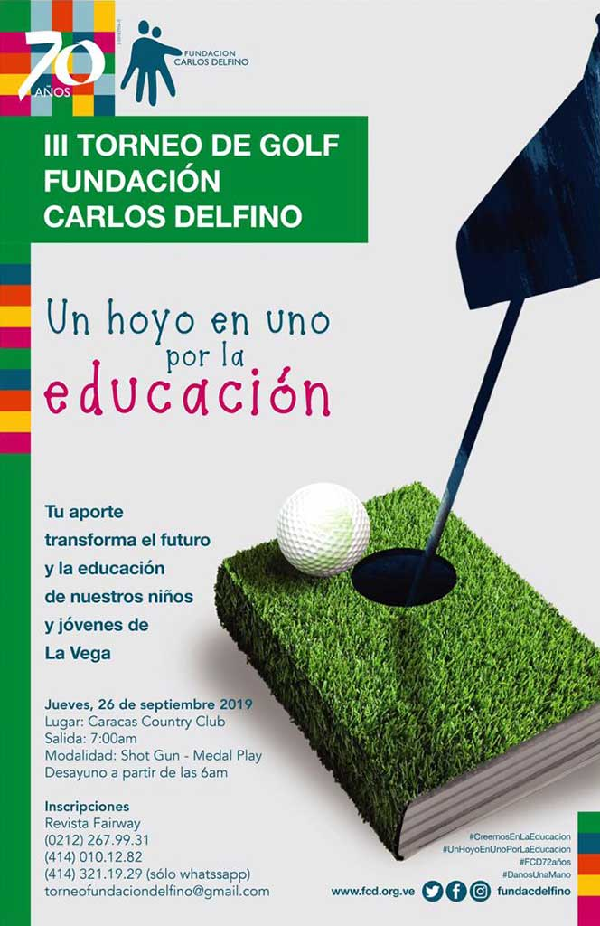 III Torneo de Golf Fundación Carlos Defino, un hoyo en uno por la educación. Jueves 26 de septiembre, Caracas Country Club
